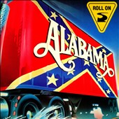 Alabama: Roll On [Slipcase]