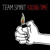 Team Spirit (USA): Killing Time [Digipak] *