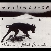 Muslimgauze: Return of Black September