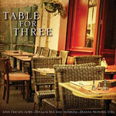 John Ericson/Douglas Yeo/Deanna Swoboda: Table for Three