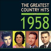 Various Artists: The Greatest Country Hits of 1958
