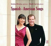 Spanish-American Songs: Works of Rodolfo Halffter, Ponce, Mompou et al.  / Jessica Rivera, soprano; Mark Carver, piano