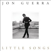 Jon Guerra: Little Songs