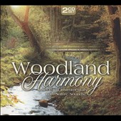 Various Artists: Woodland Harmony: Soothing Instrumentals with Nature Sounds [Digipak]