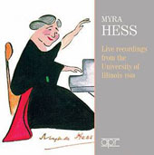 Live Recordings from the Illinois University, 1949 - Mozart: Piano Concertos 9 & 21; Grieg: Piano Concerto; Works by Chopin, Bach, Schubert, Brahms et al. / Myra Hess, piano