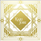 Kari Jobe: Majestic [Revisted] [Digipak] *