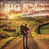 Big Smo: Bringin' It Home [EP]