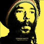 Congo Natty: Jungle Revolution in Dub *