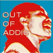 Various Artists: Out of Addis [11/27]
