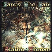 Happy the Man: Death's Crown