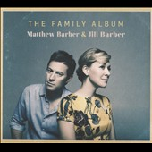 Jill Barber/Matthew Barber: The  Family Album [Digipak]