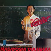 Masayoshi Takanaka: On Guitar