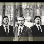 The Corey Kendrick Trio: Rootless [Digipak]