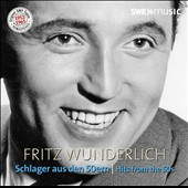 Fritz Wunderlich, Hits from the 50s / Fritz Wunderlich, tenor; various artists