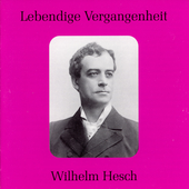 Lebendige Vergangenheit - Wilhelm Hesch