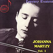 Legendary Treasures - Johanna Martzy Vol 1