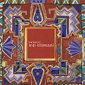 Inti-Illimani: The Best of Inti-Illimani