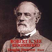 Robert E. Lee Remembered / Douglas Jimerson, et al