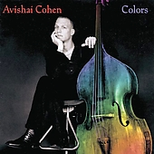 Avishai Cohen (Bass): Colors