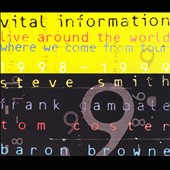 Vital Information: Live Around the World: Where We Come from Tour 1998-1999