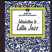 Various Artists: Jazz 101: Introduction to Latin Jazz [Digipak]