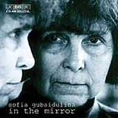 Sofia Gubaidulina - In The Mirror / Kozhukhar, Kremer, et al