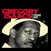 Gregory Isaacs: I Found Love