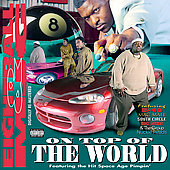 8Ball and MJG: On Top of the World [PA] [Remaster]