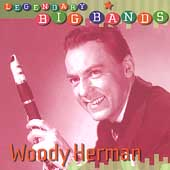 Woody Herman: Legendary Big Bands