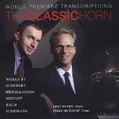 The Classic Horn - World Premiere Transcriptions /Eric Ruske