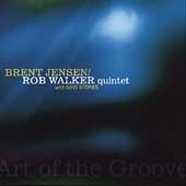 Brent Jensen: Art of the Groove