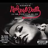 New York Dolls: The Return of the New York Dolls: Live from Royal Festival Hall, 2004 [PA] [Digipak]