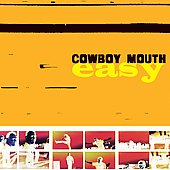 Cowboy Mouth (New Orleans): Easy [Bonus Tracks]
