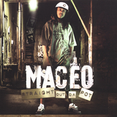 Maceo: Straight Out da Pot [Clean] [Edited]