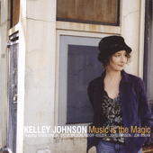 Kelley Johnson: Music Is the Magic