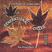 Kay Snow-Davis: Generational Cycles