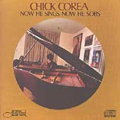 Chick Corea: Now He Sings, Now He Sobs [Japan] [Remaster]