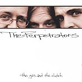 The Perpetrators: The Gas and the Clutch