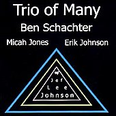 Ben Schachter: Trio of Many