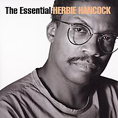 Herbie Hancock: The Essential Herbie Hancock [Columbia/Legacy] [Remaster]