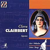 Arias, Mélodies / Clara Clairbert