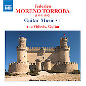 Moreno-Torroba: Guitar Music Vol 1 / Ana Vidovic