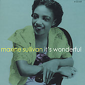 Maxine Sullivan: It's Wonderful [Remaster]