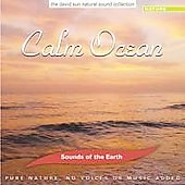 Sounds Of The Earth: Sounds of the Earth: Calm Ocean