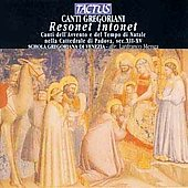 Resonet, Intonet - Gregorian Chants from the Cathedral of Padua / Menga, et al