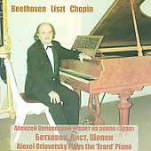 Beethoven, Liszt, Chopin / Alexei Orlovetsky