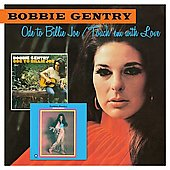 Bobbie Gentry: Ode to Billie Joe/Touch 'Em with Love *