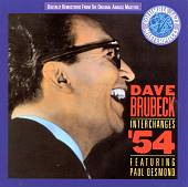 Dave Brubeck: Interchanges '54: Featuring Paul Desmond