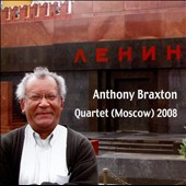 Anthony Braxton: Quartet (Moscow) 2008