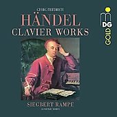 Handel: Clavier Works / Siegbert Rampe
